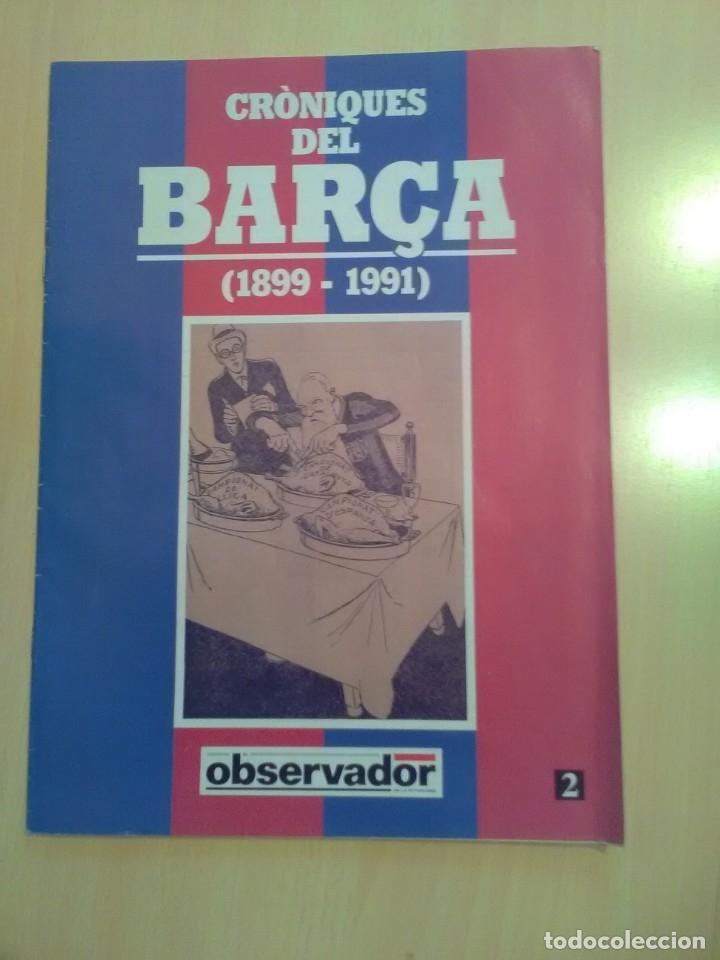CRONIQUES DEL BARCA 1899-1991, FASCICULO 2 (Coleccionismo Deportivo - Revistas y Periódicos - otros Fútbol)