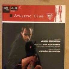 Coleccionismo deportivo: ATHLETIC CLUB REVISTA OFICIAL N° 2 (DICIEMBRE 2005). JOSEBA ETXEBERRIA, JOSÉ MARÍA ARRATE, IKURRIÑAS. Lote 173822132
