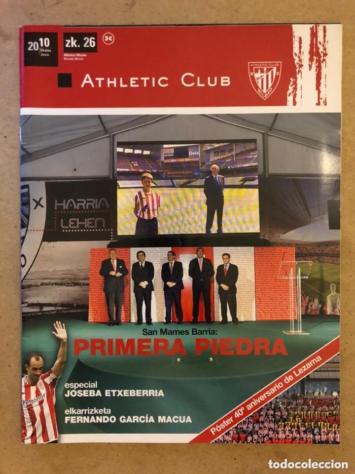 ATHLETIC CLUB REVISTA OFICIAL N° 26 (JUNIO 2010). PRIMERA PIEDRA SAN MAMÉS BARRÍA, JOSEBA ETXEBERRIA (Coleccionismo Deportivo - Revistas y Periódicos - otros Fútbol)