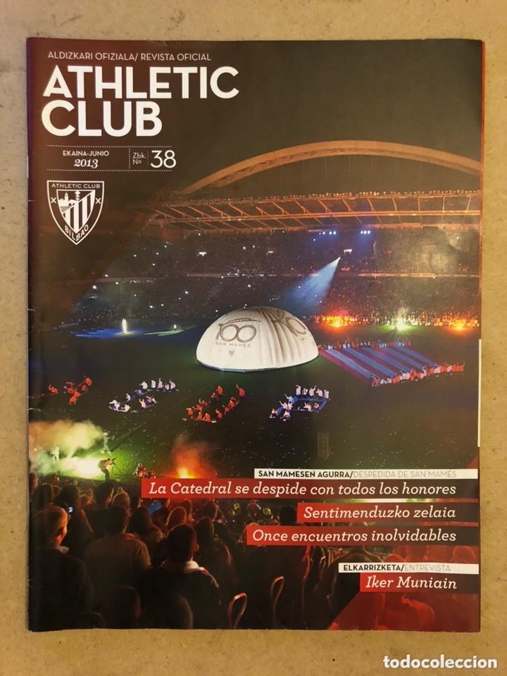 ATHLETIC CLUB REVISTA OFICIAL N° 38 (JUNIO 2013). DEPEDIDA DE SAN MAMÉS, IKER MUNIAIN,... (Coleccionismo Deportivo - Revistas y Periódicos - otros Fútbol)