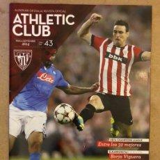 Coleccionismo deportivo: ATHLETIC CLUB REVISTA OFICIAL N° 43 (SEPTIEMBRE 2014). ATHLETIC VS NÁPOLES CHAMPIONS LEAGUE,.... Lote 173822840