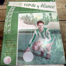 Coleccionismo deportivo: REAL BETIS BALOMPIE,REVISTA VERDE Y BLANCO NUM. 23 , AÑO 1962 ,24 PAGS. Lote 174214594