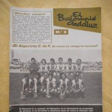 Coleccionismo deportivo: EL BALOMPIÉ ANDALUZ, NÚMERO 8. FEDERACIÓN ANDALUZA DE FÚTBOL. 1 JULIO 1974. BUEN ESTADO. Lote 174307524