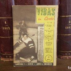 Coleccionismo deportivo: VIDAS SIN CARETA Nº 21 CAMPANAL - GENTO - JAMES J. BRADDOCK. Lote 175424013