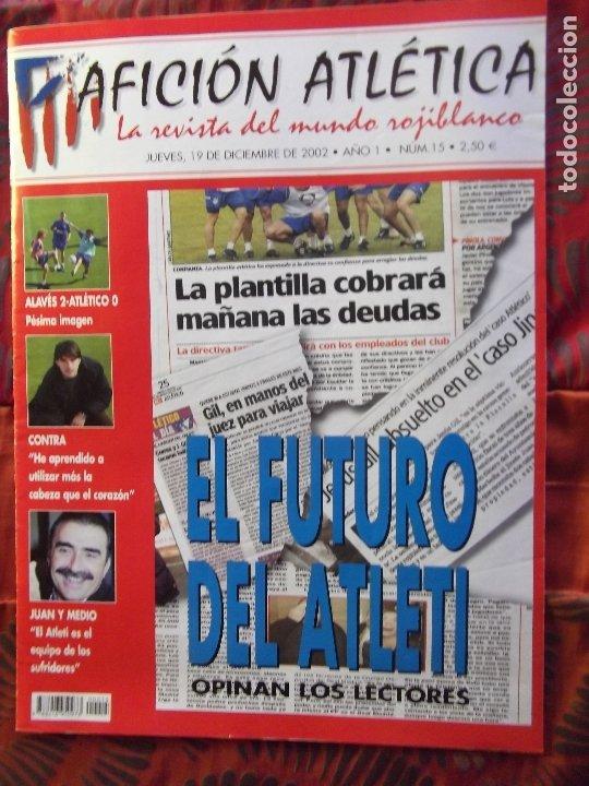 AFICION ATLETICA-V60-Nº15-2002-36 PAG.-POSTERS-VIERI-JAVI MORENO-SABAS-ESCUDERO-GARATE-AT.47-48 (Coleccionismo Deportivo - Revistas y Periódicos - otros Fútbol)