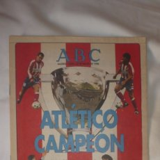 Coleccionismo deportivo: ATLÉTICO CAMPEÓN ABC; 27 DE MARZO DE 1996. Lote 176413745