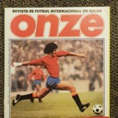 Coleccionismo deportivo: REVISTA ONZE N°1 NUMERO UNO 1978 ARGENTINA 78 CON POSTER CENTRAL SELECCIÓN ESPAÑOLA. Lote 177592909