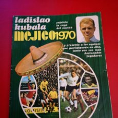 Coleccionismo deportivo: REVISTA DE FÚTBOL LADISLAO KUBALA MUNDIAL MÉXICO 1970. . Lote 177752504