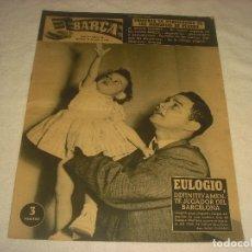 Coleccionismo deportivo: BARÇA N. 26, JUNIO 1956. EN PORTADA EULOGIO , JUGADOR DEL BARÇA.. Lote 177840139