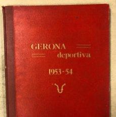 Coleccionismo deportivo: GERONA DEPORTIVA, AÑO 1953-54 (ENCUADERNADO DEL N° 1 AL 29). BUEN ESTADO.. Lote 177848167