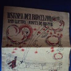 Coleccionismo deportivo: (F-191021)HISTORIA DEL BARCELONA AMB LLETRA I NINOTS DE BROMA. RARO SUPLEMENTO LA JORNADA DEPORTIVA. Lote 177878444