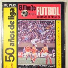 Coleccionismo deportivo: EL MUNDO DEL FUTBOL. NÚMERO EXTRAORDINARIO. 50 AÑOS DE LIGA. SEPTIEMBRE 1978 - BARCELONA 1978 - ILUS. Lote 178008830