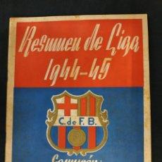 Coleccionismo deportivo: RESUMEN DE LIGA 1944 1945 - 44 45 - CAMPEON C.F. BARCELONA - . Lote 178104147
