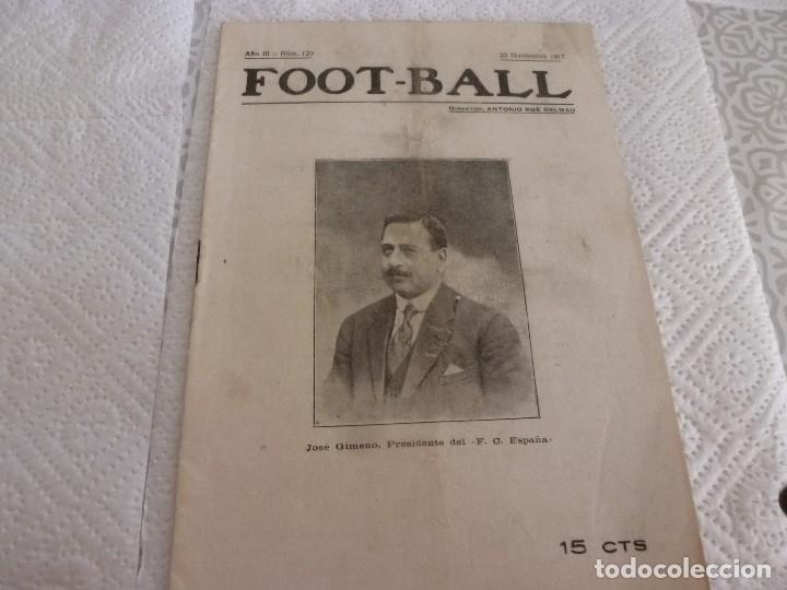 FOOT-BALL(22-11-1917) CRONICAS Y NOTICIAS DEL FUTBOL DE LA ÉPOCA (Coleccionismo Deportivo - Revistas y Periódicos - otros Fútbol)