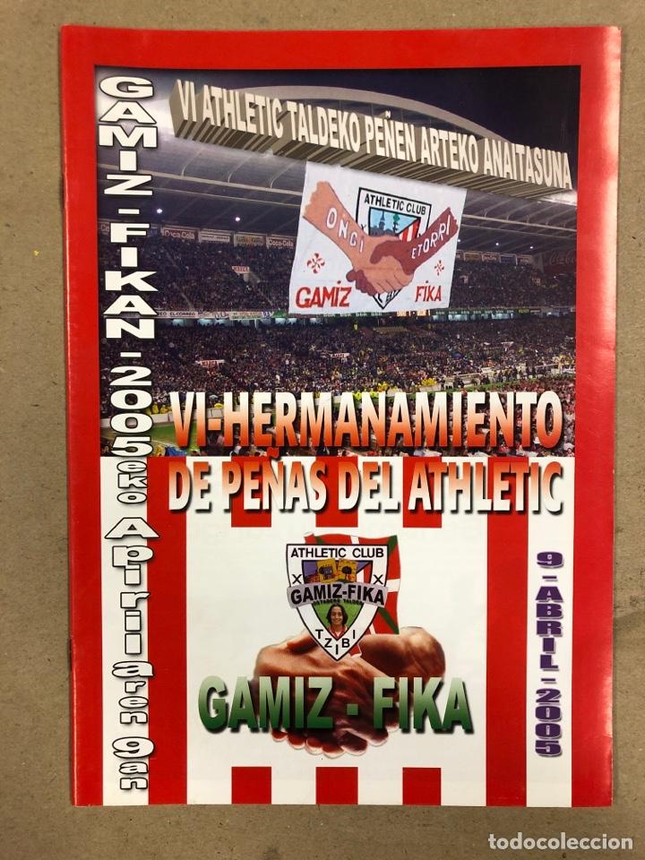 Coleccionismo deportivo: HERMANAMIENTO DE PEÑAS DEL ATHLETIC CLUB EN GAMIZ-FIKA: LOTE DE 5 REVISTAS DE DIFERENTES AÑOS. - Foto 2 - 178346856