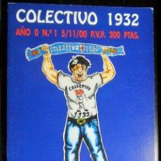 Coleccionismo deportivo: REVISTA COLECTIVO 1932 ULTRAS FUTBOL NUMERO NOVIEMBRE 2000 REAL ZARAGOZA. Lote 178728977