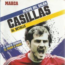 Coleccionismo deportivo: GENIOS DEL BALÓN Nº 12.IKER CASILLAS AL DETALLE.MARCA.2012.. Lote 179310248