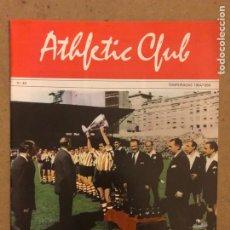 Coleccionismo deportivo: HISTORIA DEL ATHLETIC CLUB. FASCÍCULO N° 40 (TEMPORADA 55/56). LA PRODIGIOSA DÉCADA ROJIBLANCA. Lote 180149113
