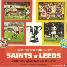 Coleccionismo deportivo: PROGRAMA OFICIAL LEEDS UNITED SOUTHAMPTON SEMIFINAL LEAGUE CUP 79/80 1979/80 . Lote 180392451