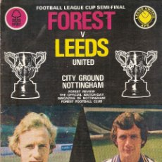 Coleccionismo deportivo: PROGRAMA OFICIAL LEEDS UNITED NOTTINGHAM FOREST SEMIFINAL LEAGUE CUP 77/78 1977/78 . Lote 180392778