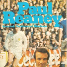 Coleccionismo deportivo: PAUL REANEY SOUVENIR TESTIMONIAL BROCHURE LEEDS UNITED ENGLAND. Lote 180393015