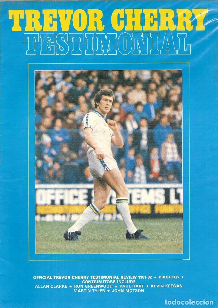 TREVOR CHERRY SOUVENIR TESTIMONIAL BROCHURE LEEDS UNITED ENGLAND (Coleccionismo Deportivo - Revistas y Periódicos - otros Fútbol)