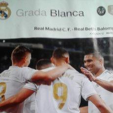 Coleccionismo deportivo: REAL MADRID - BETIS GRADA BLANCA 2/11/2019 PROGRAMA. POSTER HAZARD. Lote 182057196