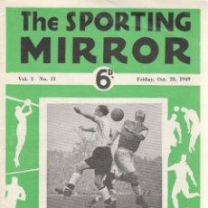 Coleccionismo deportivo: THE SPORTING MIRROR 28-10-1949. Lote 182449272