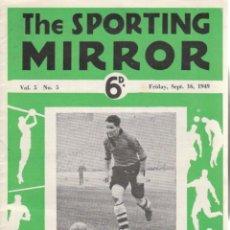 Coleccionismo deportivo: THE SPORTING MIRROR 16-09-1949. Lote 182449305