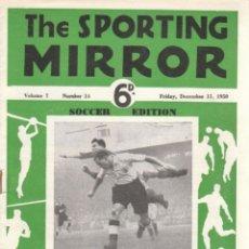 Coleccionismo deportivo: THE SPORTING MIRROR 15-12-1950. Lote 182449870