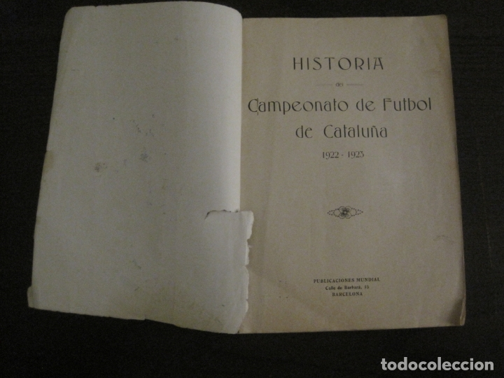 Coleccionismo deportivo: HISTORIA DEL CAMPEONATO DE FUTBOL DE CATALUÑA 1922 1923-CON FOTOGRAFIAS-VER FOTOS-(V-18.057) - Foto 5 - 182871472