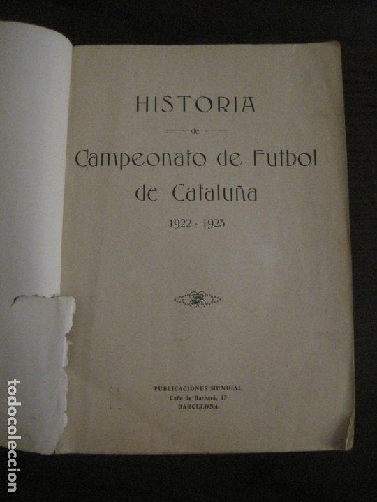 Coleccionismo deportivo: HISTORIA DEL CAMPEONATO DE FUTBOL DE CATALUÑA 1922 1923-CON FOTOGRAFIAS-VER FOTOS-(V-18.057) - Foto 6 - 182871472