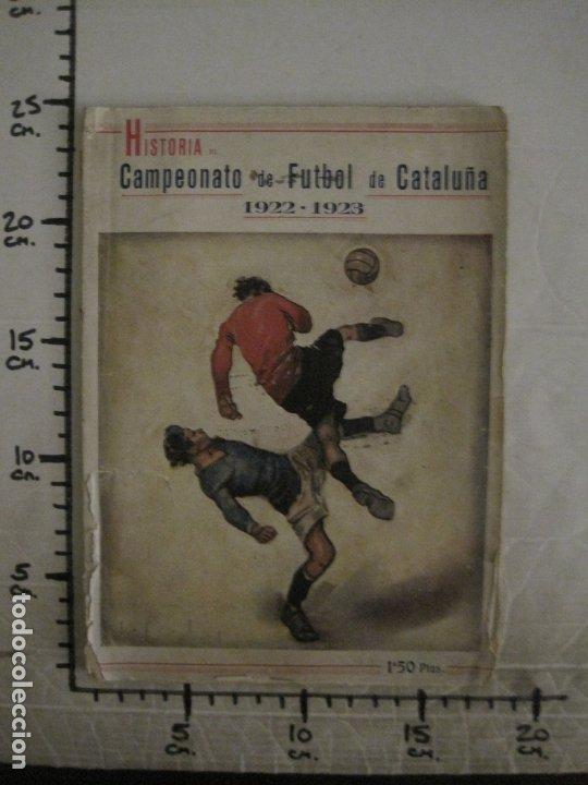 Coleccionismo deportivo: HISTORIA DEL CAMPEONATO DE FUTBOL DE CATALUÑA 1922 1923-CON FOTOGRAFIAS-VER FOTOS-(V-18.057) - Foto 31 - 182871472
