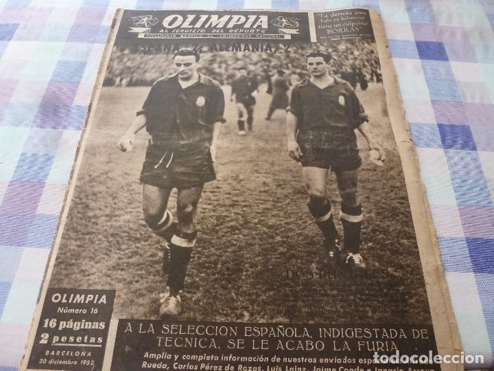 (LLL)-OLIMPIA Nº: 16(30-12-52)ESPAÑA 2 ALEMANIA 2,BARÇA CAPITULO 5,FIGURA:MARIANO MARTIN,CLAUDIO RIU (Coleccionismo Deportivo - Revistas y Periódicos - otros Fútbol)