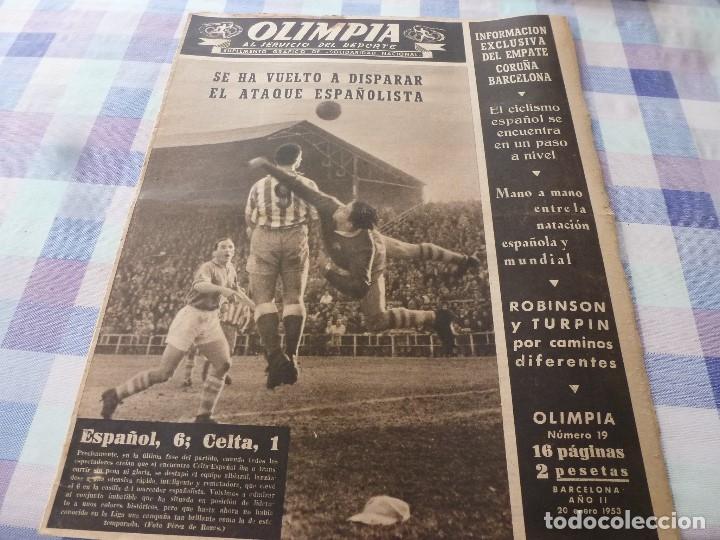 (LLL)-OLIMPIA Nº: 19(20-1-53)ESPAÑOL 6 CALTA 1-PAZOS-DEPOR 1 BARÇA 1,BARÇA CAPIT 8,FIGURA:PARERA (Coleccionismo Deportivo - Revistas y Periódicos - otros Fútbol)