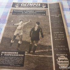 Coleccionismo deportivo: (LLL)-OLIMPIA Nº: 30(7-4-53)BARÇA CAPT.19,BARÇA 1 R.MADRID 0 0,AT.MADRID 4 ESPAÑOL 1,BEN BAREK,MAURI. Lote 183201910