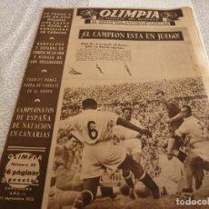 Coleccionismo deportivo: (LLL)-OLIMPIA Nº:50(22-9-53)BARÇA 6 JAÉN 2,BODAS ORO ESPAÑOL CAP.16,GIMNASTICA IBERIANA.. Lote 183275662