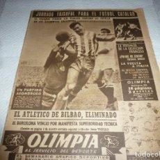 Coleccionismo deportivo: (LLL)-OLIMPIA Nº:85(25-5-54)COPA BILBAO 1 BARÇA 1,ESPAÑOL 6 SEVILLA 2.. Lote 183325565