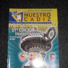 Collectionnisme sportif: REVISTA ESPECIAL TROFEO CARRANZA 2005 CÁDIZ CF FC BARCELONA, SPORTING BRAGA SEVILLA FC. Lote 210408492