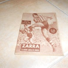 Coleccionismo deportivo: ZARRA, LA MEJOR CABEZA DE EUROPA - COLECCIÓN ÍDOLOS DEL DEPORTE Nº 19 - 1958 - MUY BIEN. Lote 183514401