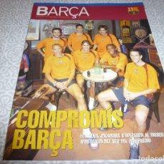Coleccionismo deportivo: (LLL)F.C.BARCELONA Nº: 11(10-2004) POSTER GIULY,JUAN SEGARRA,JOSEP SEGUER. Lote 183649315