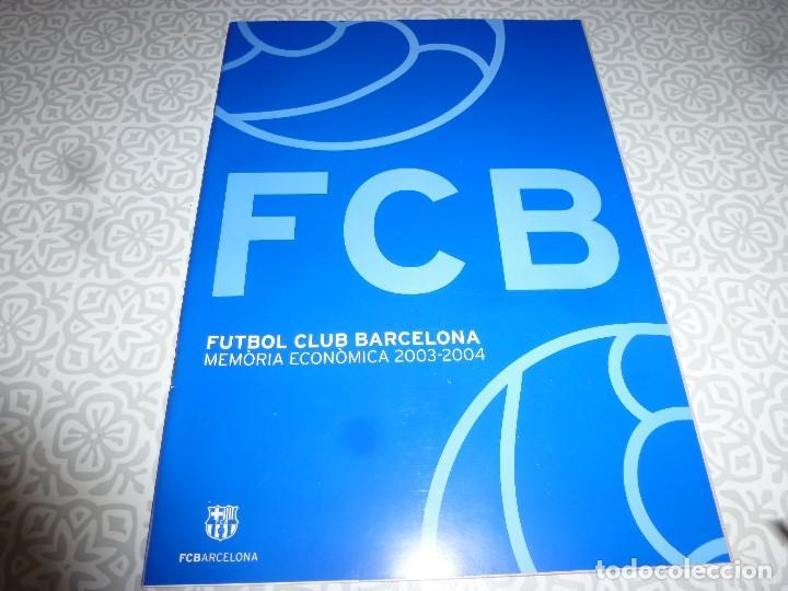 (LLL)F.C.BARCELONA MEMORIA ECONOMICA 2003-2004 (Coleccionismo Deportivo - Revistas y Periódicos - otros Fútbol)