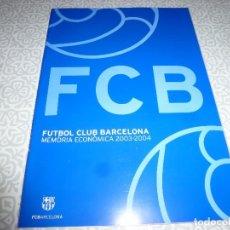 Coleccionismo deportivo: (LLL)F.C.BARCELONA MEMORIA ECONOMICA 2003-2004. Lote 183649468