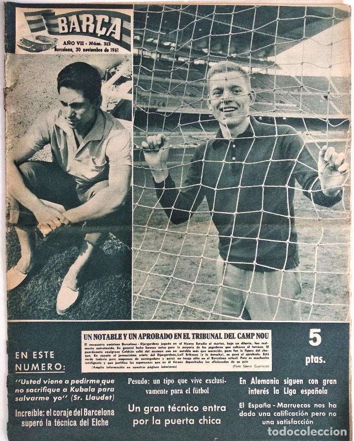 BARÇA Nº 313 - LADISLAO KUBALA - ERIKSSON Y SKIOELD EN EL ESTADIO AZULGRANA - AÑO 1961 (Coleccionismo Deportivo - Revistas y Periódicos - otros Fútbol)