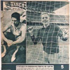 Coleccionismo deportivo: BARÇA Nº 313 - LADISLAO KUBALA - ERIKSSON Y SKIOELD EN EL ESTADIO AZULGRANA - AÑO 1961. Lote 183780136