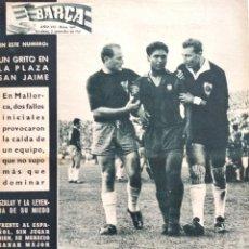 Coleccionismo deportivo: BARÇA Nº 309 - UN GRITO EN LA PLAZA SAN JAIME - EL CONDAL DEBUTI EN SU CASA - AÑO 1961. Lote 183781496