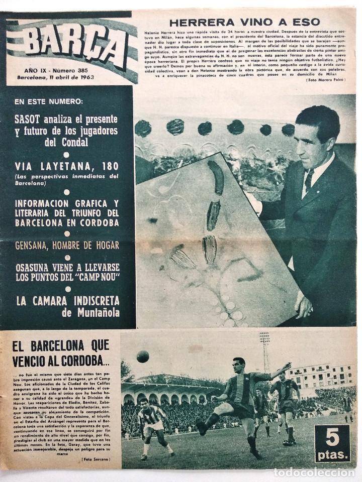 BARÇA Nº 385 - SASOT ENTRENADOR DEL CONDAL - EL BARCELONA - EL OSASUNA - AÑO 1963 (Coleccionismo Deportivo - Revistas y Periódicos - otros Fútbol)