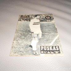 Coleccionismo deportivo: COLECCION IDOLOS DEL DEPORTE - Nº 52 PUSKAS ( EL1º DE LOS 10) 1958. Lote 183823570