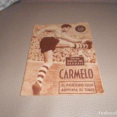 Coleccionismo deportivo: COLECCION IDOLOS DEL DEPORTE Nº 15,CARMELO,EL PORTERO QUE ADIVINA EL TIRO. Lote 183828768