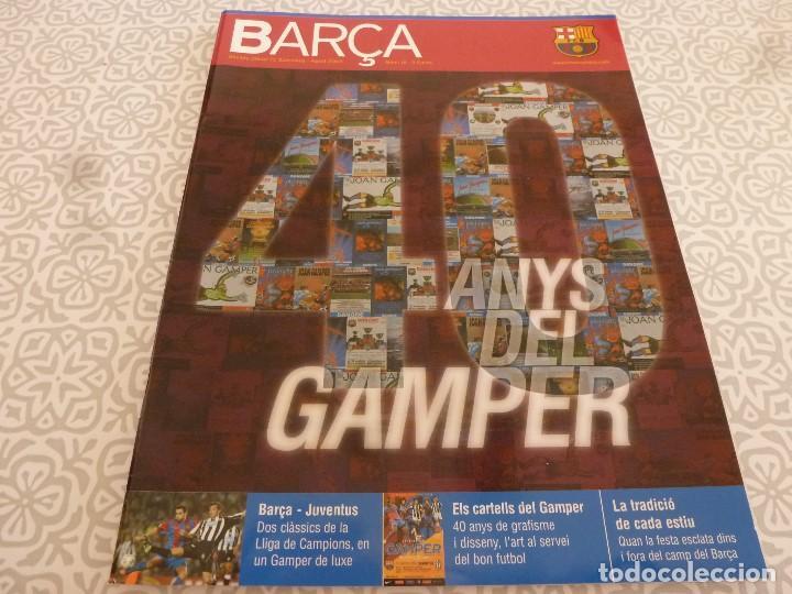 (LLL)F.C.BARCELONA Nº: 16(8-2005)POSTER VAN BOMMEL Y EZQUERRO,40 AÑOS DEL GAMPER,RODRI. (Coleccionismo Deportivo - Revistas y Periódicos - otros Fútbol)